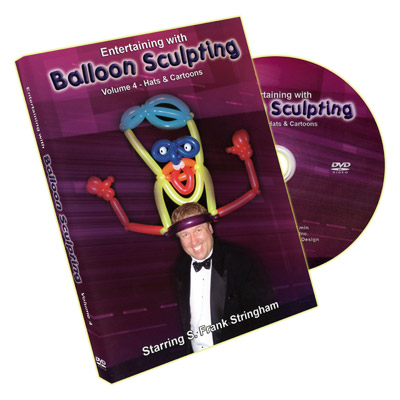 Entertaining With Balloon Sculpting (S. Frank Stringham) - Volume 4 - DVD