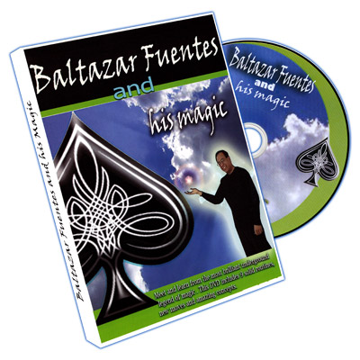 Baltazar Fuentes And His Magic by Baltazar Fuentes - DVD