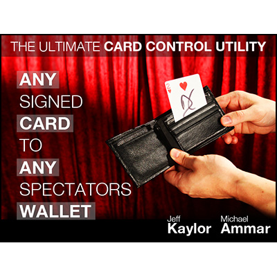 Any Card to Any Spectator's Wallet (DVD and Gimmick) By Jeff Kaylor and Michael Ammar - DVD