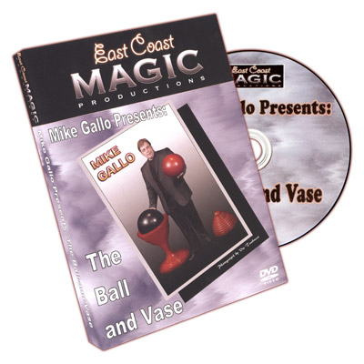 Ball And Vase (With Props) by Mike Gallo - DVD