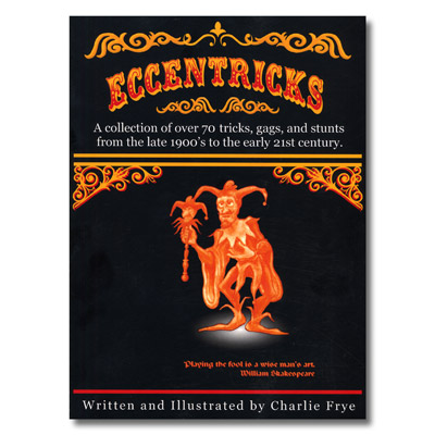 Eccentricks by Charlie Frye - Book