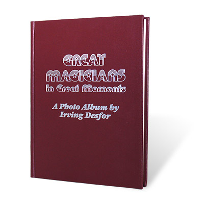 Great Magicians in Great Moments by Irving Desfor - Book