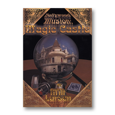 Hollywood Illusions Softcover by Milt Larsen - Book