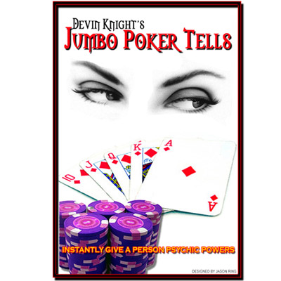 Jumbo Poker Tell by Devin Knight - TRICK