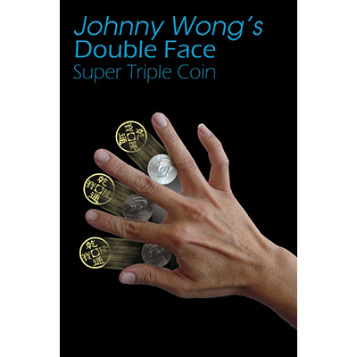 Double Face Super Triple Coin (with DVD) by Johnny Wong - Trick