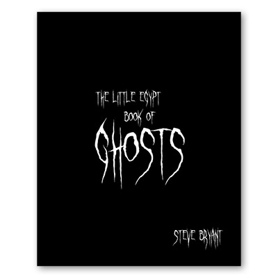 Little Egypt Book of Ghosts by Steve Bryant - Book