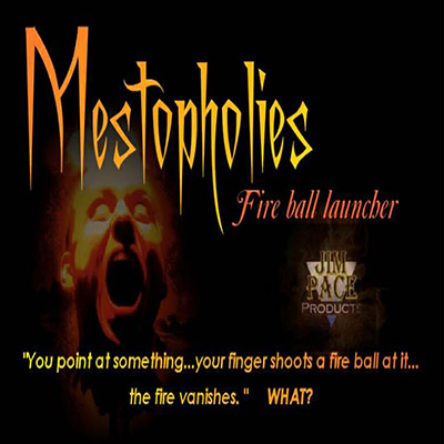 Mestopholies Fire Ball Launcher by Jim Pace - Trick