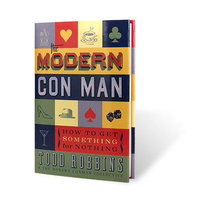 The Modern Con Man by Todd Robbins - Book