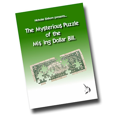 The Mysterious Puzzle of The Missing Dollar Bill by Nicholas Einhorn - Book