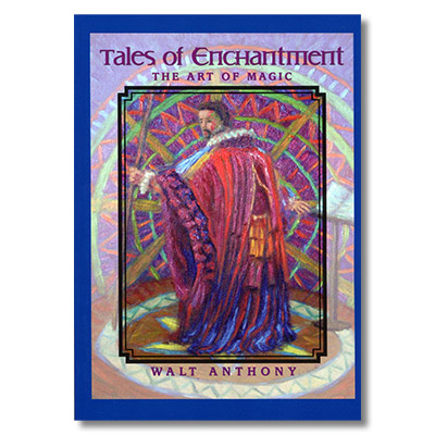 Tales Of Enchantment by Walt Anthony - Book